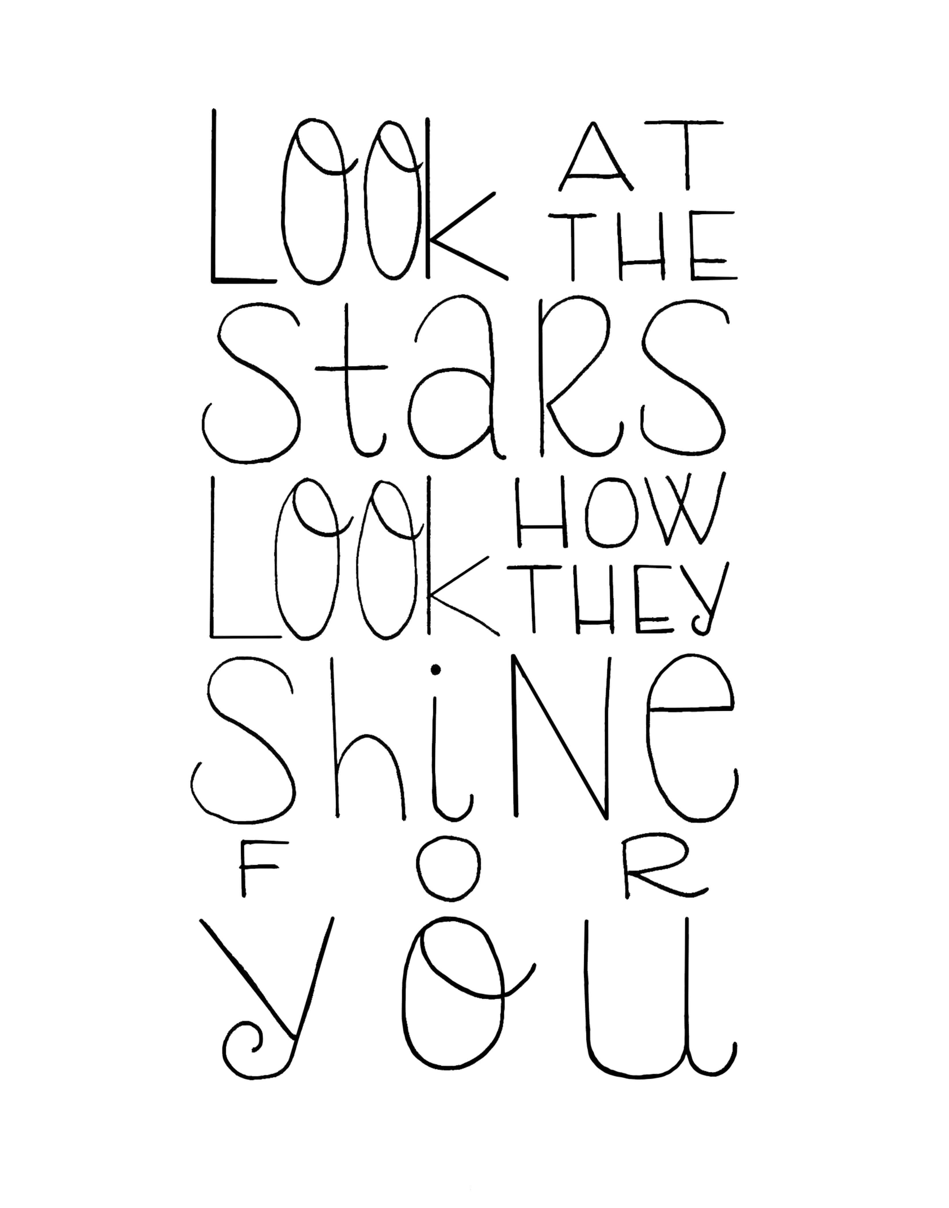 look at the stars look how they shine for you handlettering